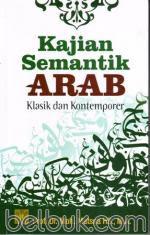 Kajian Semantik Arab: Klasik dan Kontemporer