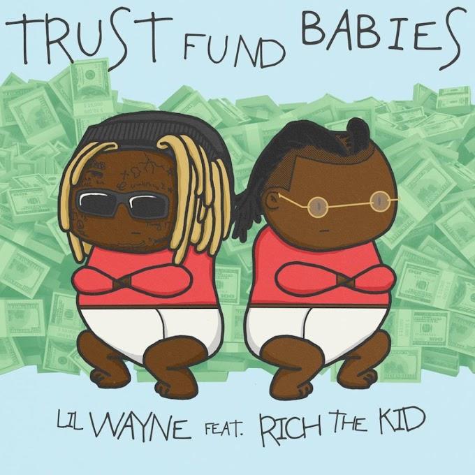 Lil Wayne & Rich the Kid - Trust Fund Babies (Clean Album) [MP3-320KBPS]