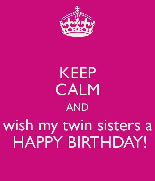 Wish My Twin Sister Happy Birthday