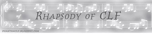Rhapsody of CLF
