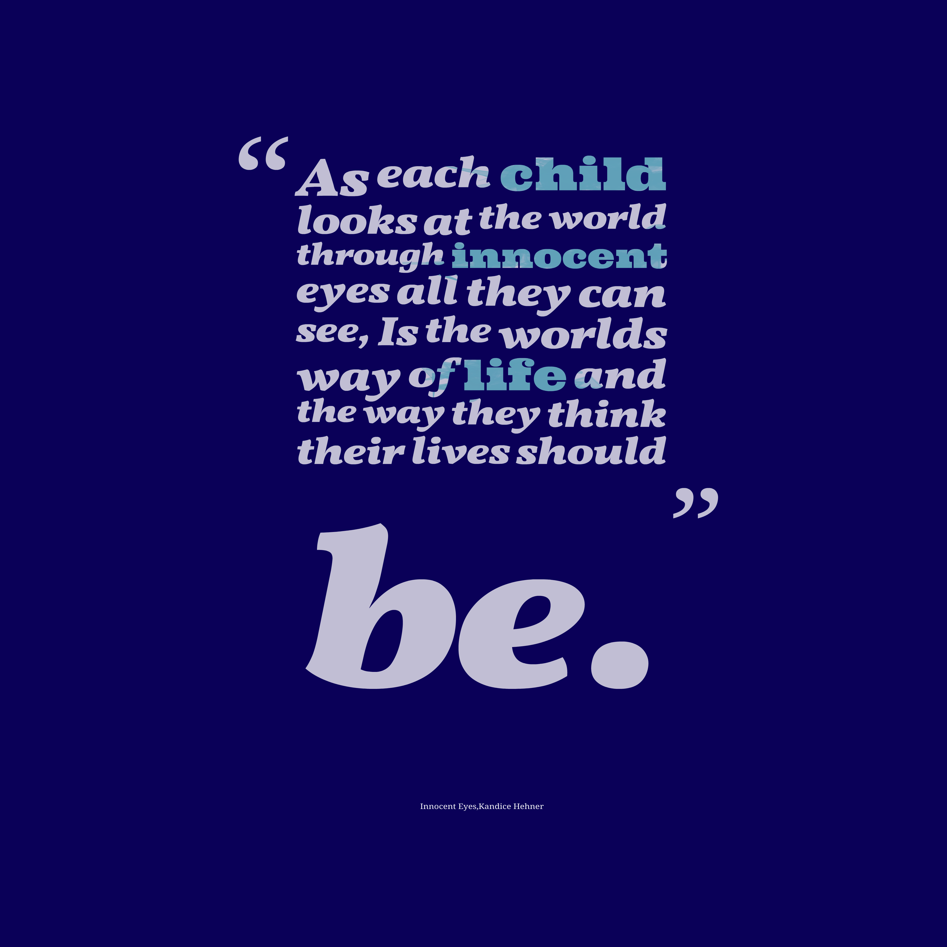 Quotes About Children Innocence 52 Quotes