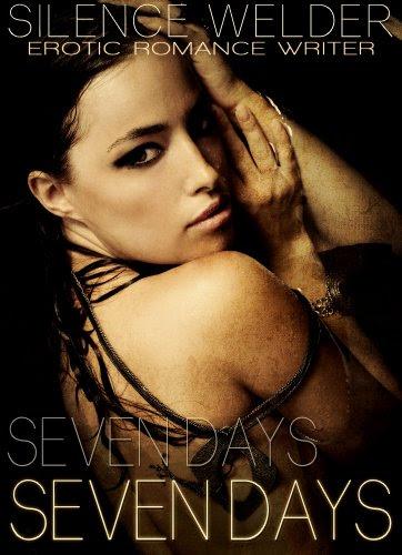 SEVEN DAYS by Silence Welder
