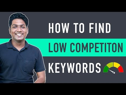 How to Find Low Competition Keywords