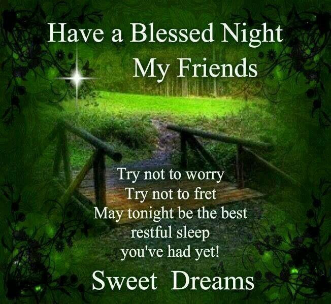 Have A Blessed Night Pictures Photos And Images For Facebook