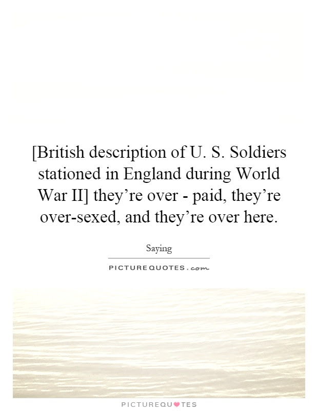 British Description Of U S Soldiers Stationed In England
