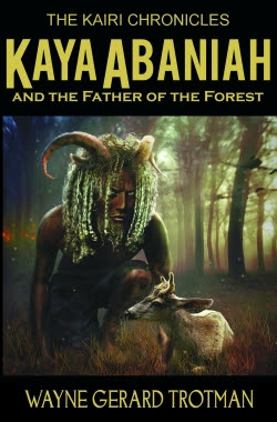 Kaya Abaniah and the Father of the Forest
