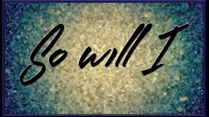 So Will I (100 Billion X) Lyric Video - Hill song Worship