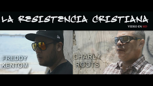 La Resistencia Cristiana | Freddy Kentom Underground feat. Charly Roots