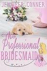 The Professional Bridesmaid