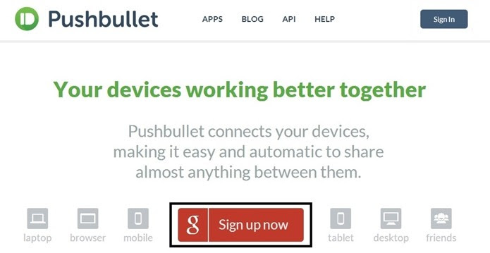 Destaque no botão Sign up now na página inicial do Pushbullet (Foto: Reprodução/Raquel Freire)