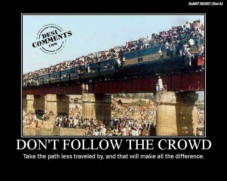 Quotes About Following The Crowd