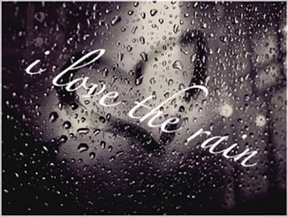 I Love The Rain Picture Quotes