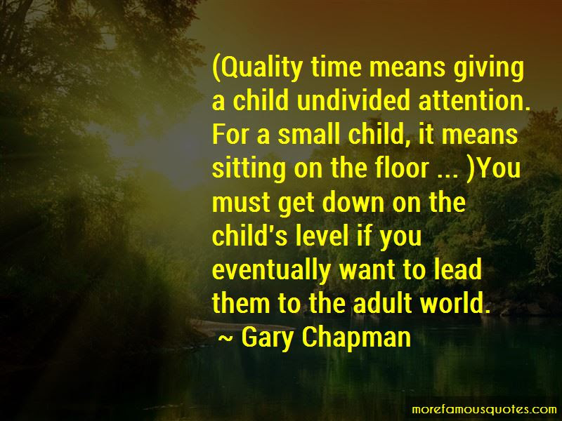 Giving Quality Time Quotes Top 8 Quotes About Giving Quality Time