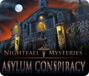 Nightfall Mysteries: Asylum Conspiracy