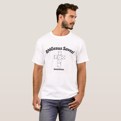 RNGesus Saves T-Shirt