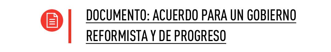 Acuerdo para un Gobierno Reformista y de Progreso PSOE - C's