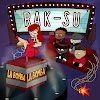 Rak-Su - La Bomba (Radio) - Single