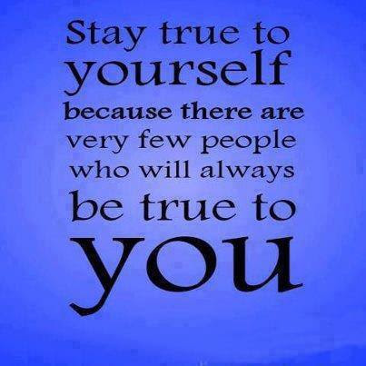 Remain True To Yourself Quotes On Quotestopics