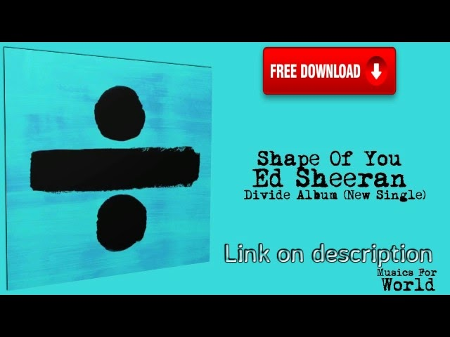 ed sheeran thinking out loud mp3 free download stafaband