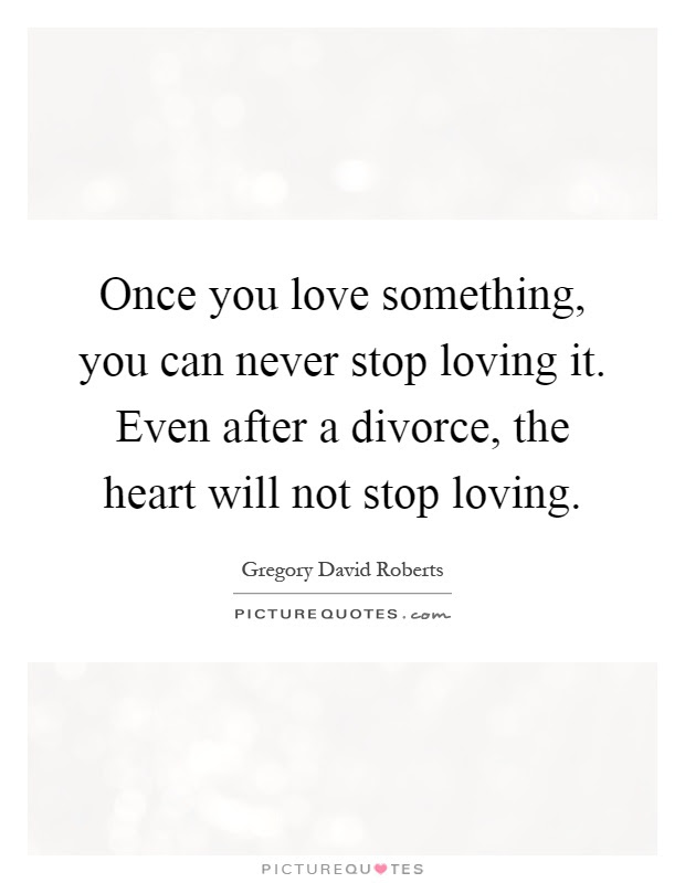 Never Stop Loving You Quotes Sayings Never Stop Loving You