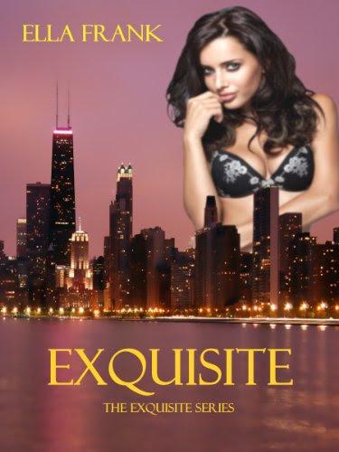 Exquisite (Exquisite Series) by Ella Frank