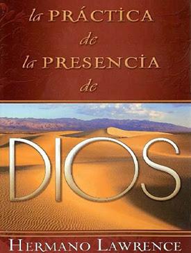 Resultado de imagen de la práctica de la presencia de dios escrito por el hermano lawrence