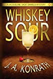 Whiskey Sour by Jack Kilborn and J.A. Konrath