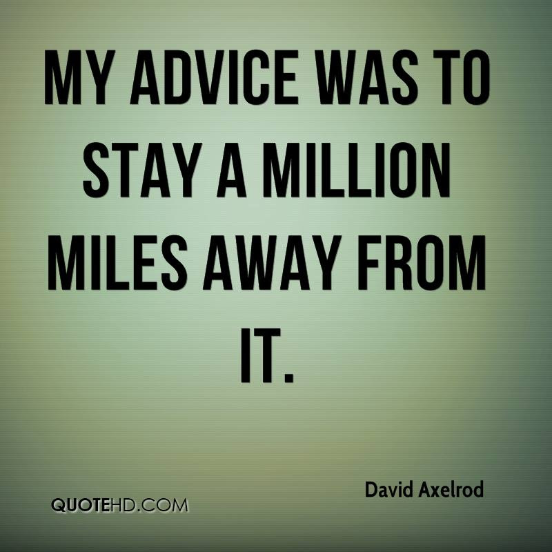 David Axelrod Quotes Quotehd