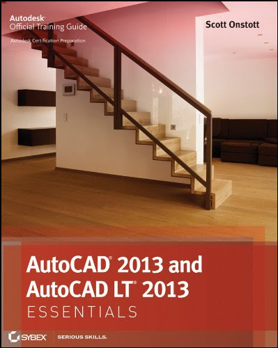 AutoCAD 2013 and AutoCAD LT 2013 Essentials (Autodesk Official Training Guide: Essential)