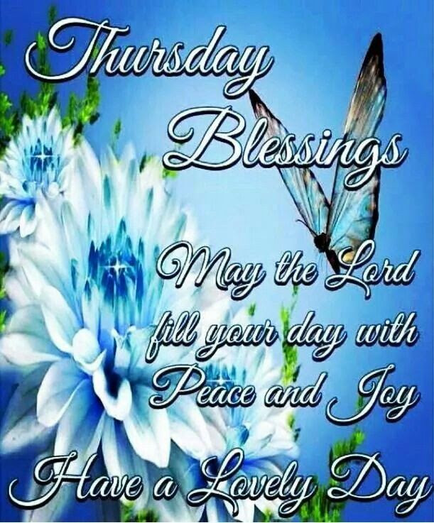 Thursday Blessings Pictures Photos And Images For Facebook Tumblr