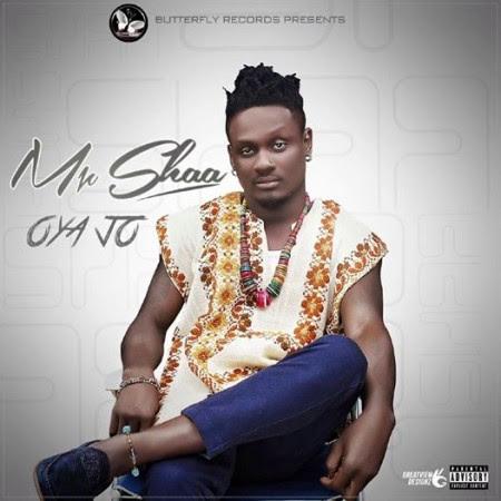 Mr-Shaa-Oya-Jo-Prod-Otyno-Dxlda-Beat-GhanaNdwom.com_-450x450-1