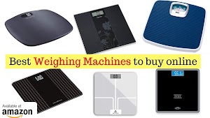 Top 10 Best Weighing Machines to buy online in India with Price