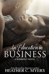 An Education in Business: A Somerset Novel