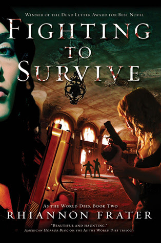 Fighting to Survive  (As The World Dies: A Zombie Trilogy, #2)