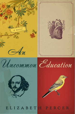 An Uncommon Education: A Novel