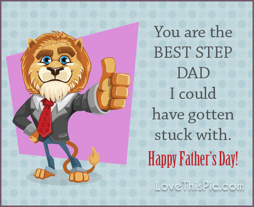 Best Stepdad Fathers Day Quote Pictures Photos And Images For
