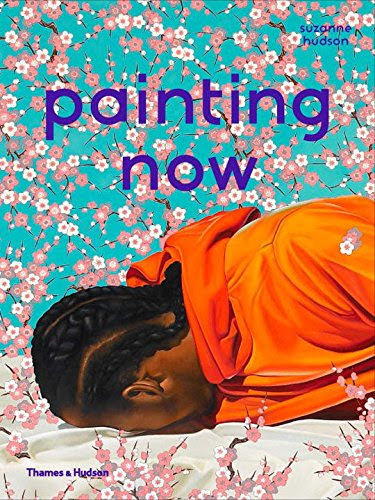 Painting NowBy Suzanne Hudson