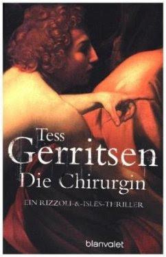 Die Chirurgin / Jane Rizzoli Bd.1 - Gerritsen, Tess
