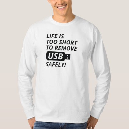 Remove USB Safely T-Shirt