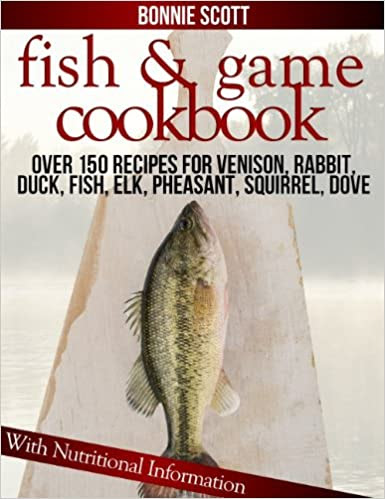 fish and game cookbook