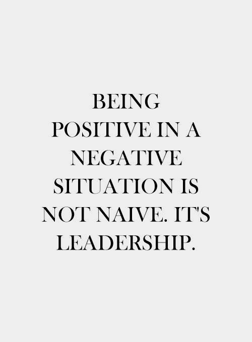 Lead Them Yes and Constructive not necessarily positive Vocabulary Enlightened Leadership