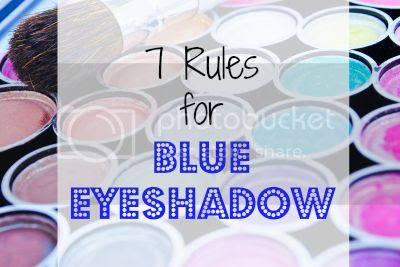 7 Rules for Blue Eyeshadow