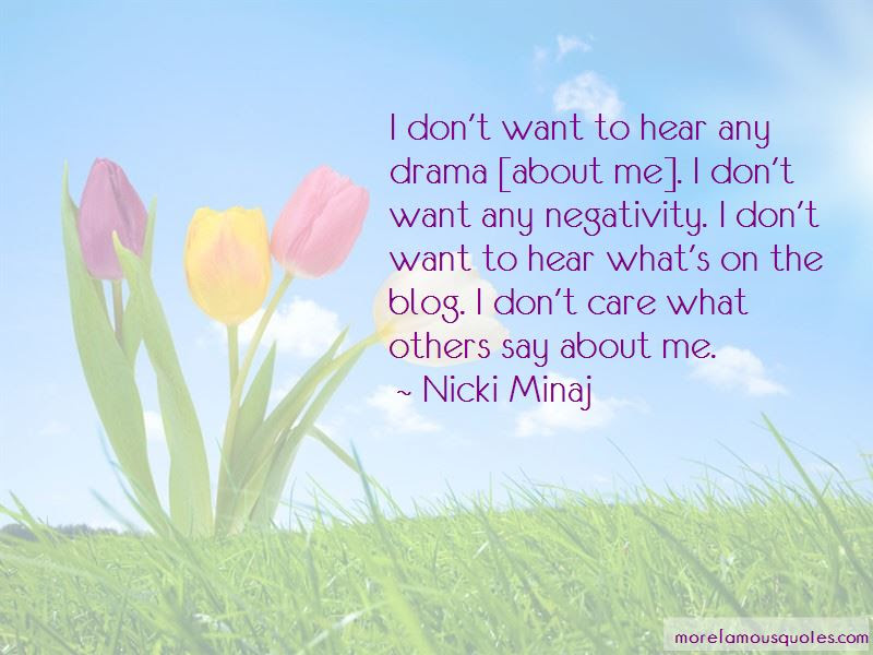 Dont Care What Others Say Quotes Top 2 Quotes About Dont Care