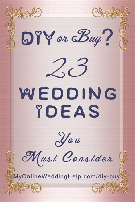 Buy or DIY? Wedding Planning Ideas you MUST Consider When
