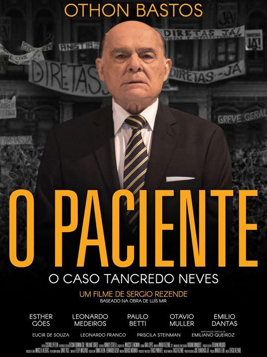 O Paciente - O Caso Tancredo Neves : Poster
