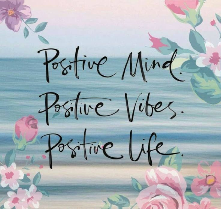 Positive Mind Positive Vibes Positive Life Pictures Photos And