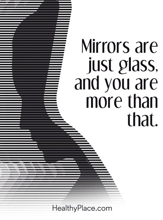 Dont Look In The Mirror Look In Yourself Moveme Quotes