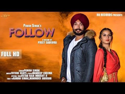 Follow Lyrics - Punjabi Song by Pawan Simak