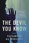 The Devil You Know by Elisabeth de Mariaffi