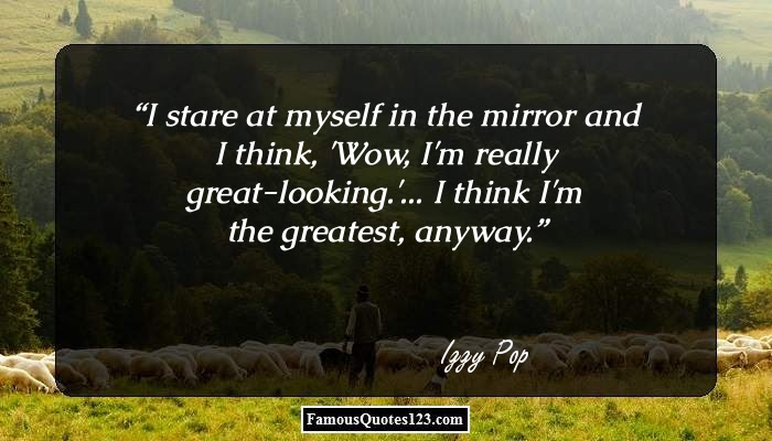 Mirror Quotes Sayings That Make You Realize That Its More To Them